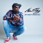 No Shy (feat. IceCake Koca) by Jeff Jones
