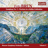 Play & Download Brun: Symphony No. 1, Overture to a Jubilee Celebration by Moscow Symphony Orchestra | Napster