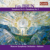 Play & Download Brun: Symphony No. 6 & 7 by Moscow Symphony Orchestra | Napster