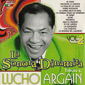 Tributo a Lucho Argaín, Vol. 2 by La Sonora Dinamita