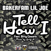 Play & Download Tell How I (feat. Ditty) by Lil Joe | Napster