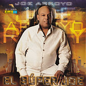 Play & Download El Super Joe by Joe Arroyo | Napster