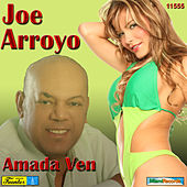 Play & Download Amada Ven by Joe Arroyo | Napster
