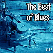 The Best of Blues, Vol. 2 by Various Artists