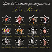 Grandes Cantantes Que Interpretaron a Los Rivas by Various Artists