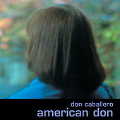 Play & Download American Don by Don Caballero | Napster
