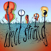 Play & Download Well-Strung by Well Strung | Napster