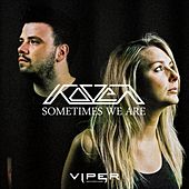 Play & Download Sometimes We Are by Koven | Napster