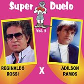 Play & Download Super Duelo, Vol. 3 by Various Artists | Napster