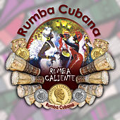 Rumba caliente (Rumba Cubana) by Various Artists