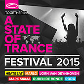 Play & Download A State Of Trance Festival 2015 by Various Artists | Napster