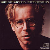 Play & Download World Of Wonders by Bruce Cockburn | Napster