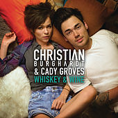 Play & Download Whiskey and Wine by Cady Groves | Napster
