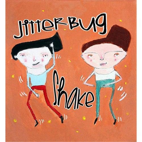 Jitterbug Shake by Rick Shaffer