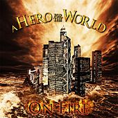 Play & Download On Fire by A Hero for the World | Napster