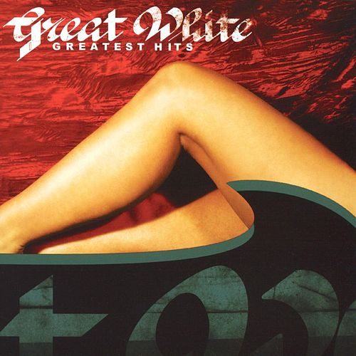 Play & Download Greatest Hits by Great White | Napster