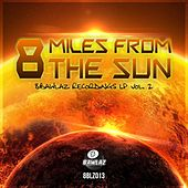 Play & Download 8 Miles From The Sun - 8Bawlaz Recordings, Vol. 2 by Various Artists | Napster
