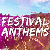 Play & Download Festival Anthems 2015 by Various Artists | Napster