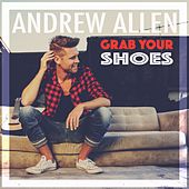 Play & Download Grab Your Shoes by Andrew Allen | Napster