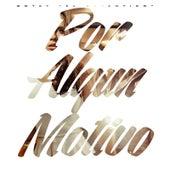 Play & Download Por Algun Motivo by Gotay