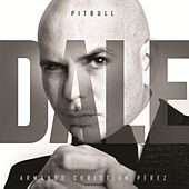 Play & Download Dale by Pitbull | Napster