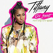 On Sight (feat. Fetty Wap) by Tiffany Evans