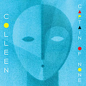 Play & Download Captain Of None by Colleen | Napster
