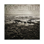 Play & Download Coming Out of the Fog by Arbouretum | Napster