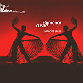 Flamenco Classics (Music of Spain) by Various Artists