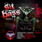 Play & Download Sit on my bass Vol. 4 by Various Artists | Napster
