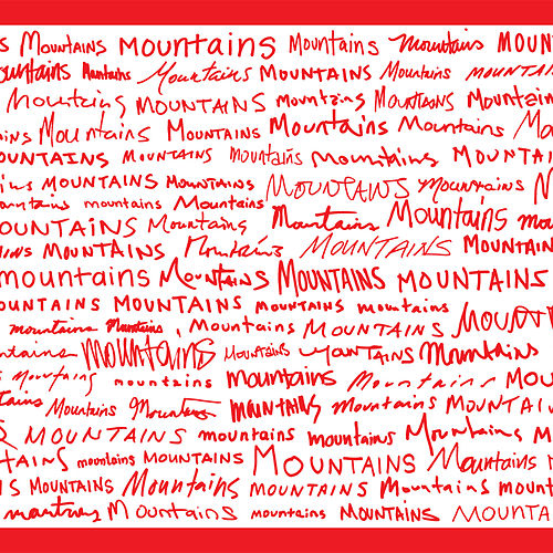 Mountains Mountains Mountains by Mountains