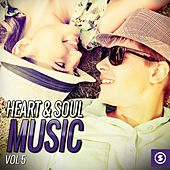 Heart & Soul Music, Vol. 5 by Various Artists