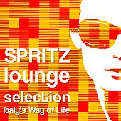 Spritz Lounge Selection (Italy's Way of Life) by Various Artists