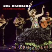 Yo Ya No Estoy (Version Mariachi) by Ana Barbara