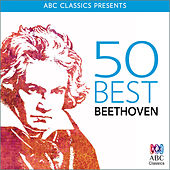 Play & Download 50 Best – Beethoven by Various Artists | Napster