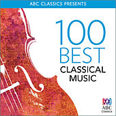 100 Best – Classical Music von Various Artists