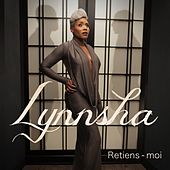 Play & Download Retiens-moi by Lynnsha | Napster