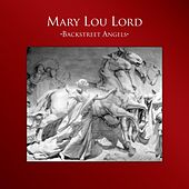 Play & Download Backstreet Angels by Mary Lou Lord | Napster