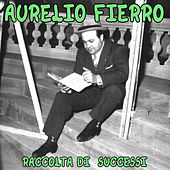 Play & Download Aurelio Fierro by Aurelio Fierro | Napster