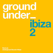 Underground Sound of Ibiza 2 von Various Artists
