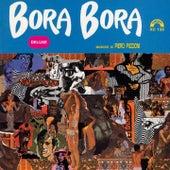 Play & Download Bora Bora (Deluxe) (Colonna sonora del film) by Piero Piccioni | Napster