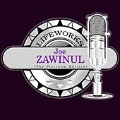 Lifeworks - Joe Zawinul (The Platinum Edition) von Joe Zawinul