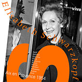 Play & Download Aix-en-Provence 1954 by Elisabeth Schwarzkopf | Napster