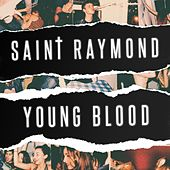 Young Blood by Saint Raymond