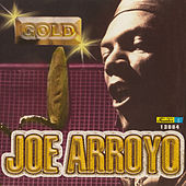Play & Download Gold by Joe Arroyo | Napster