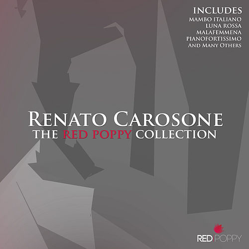 Renato Carosone - The Red Poppy Collection by Renato Carosone