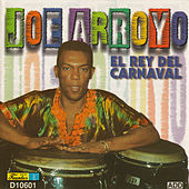 Play & Download El Rey del Carnaval by Joe Arroyo | Napster