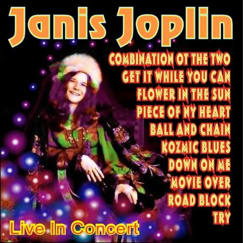 Janis Joplin Live in Concert by Janis Joplin