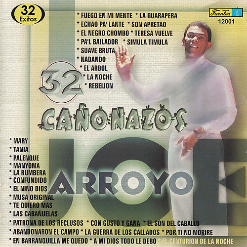 Play & Download 32 Cañonazos by Joe Arroyo | Napster