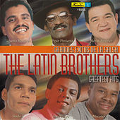 Greatest Hits by The Latin Brothers
